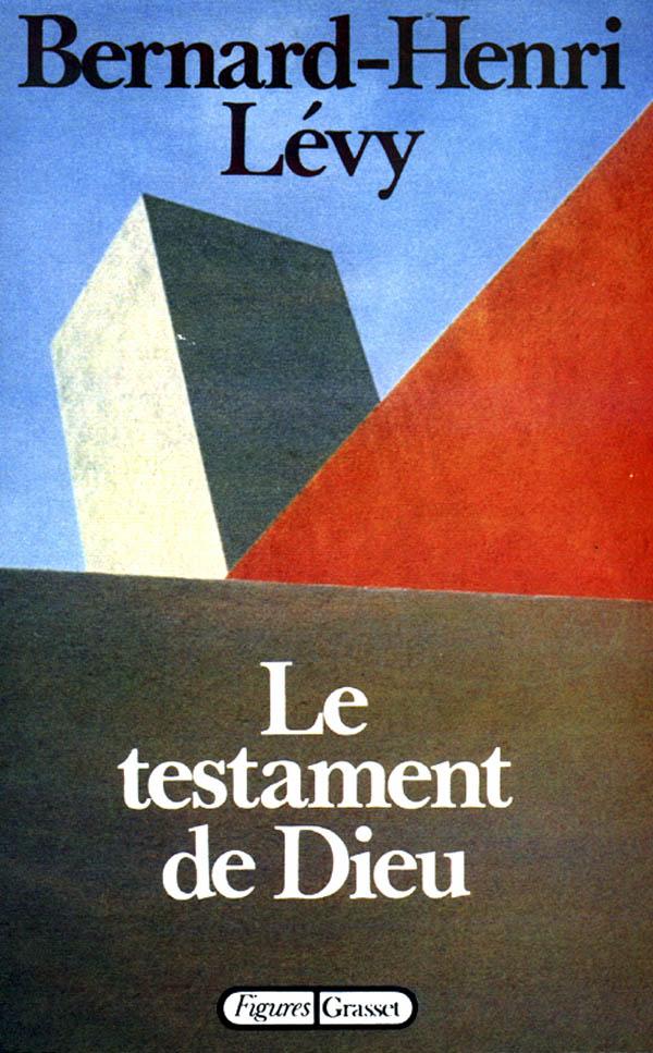 Couverture du livre Le testament de Dieu de Bernard-Henri Lévy