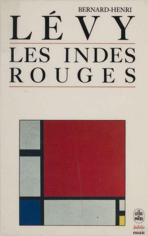 Couverture du livre Les indes rouges de Bernard-Henri Lévy